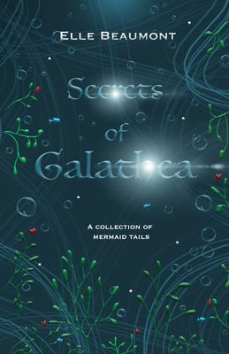 Secrets of Galathea Volume 1
