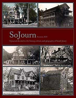 SoJourn, Summer 2020: A journal devoted to the history, culture, and geography of South Jersey