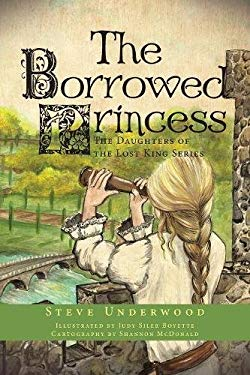 The Borrowed Princess: The Daughters of the Lost King Series