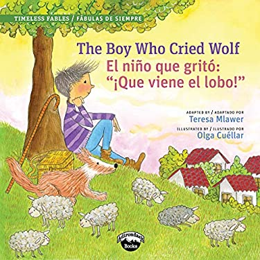 The Boy Who Cried Wolf / El muchacho que grito lobo (Spanish Edition) - Mlawer, Teresa