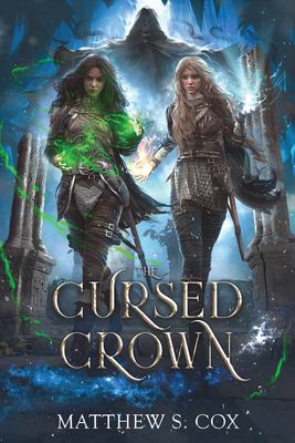 The Cursed Crown (Eldritch Heart)