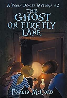 The Ghost on Firefly Lane: A Pekin Dewlap Mystery #2
