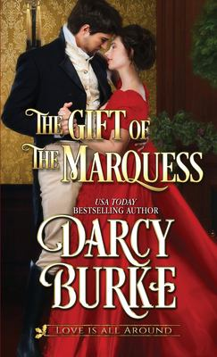 The Gift of the Marquess (Love is All Around)