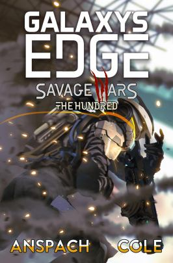 The Hundred (Galaxy's Edge: Savage Wars)