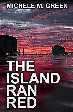 The Island Ran Red