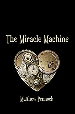 The Miracle Machine: poems