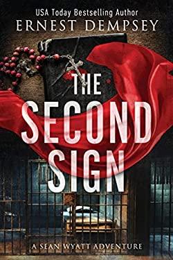 The Second Sign: A Sean Wyatt Archaeological Thriller (Sean Wyatt Adventure)