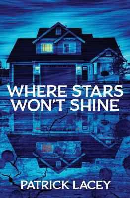 Where Stars Won't Shine