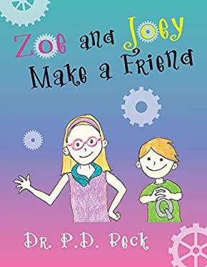 Zoe and Joey Make a Friend