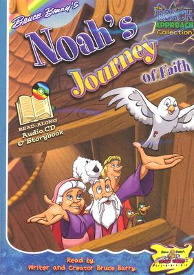Noah's Journey of Faith [With 16 Page Colorful Storybook]