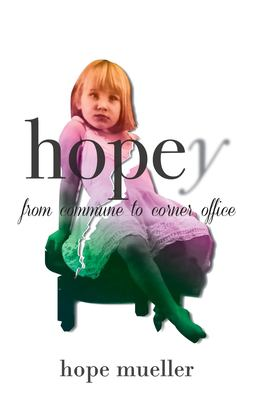 Hopey: from Commune to Corner Office