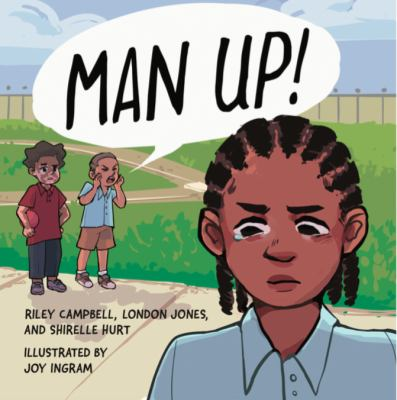Man Up! (Books by Teens)