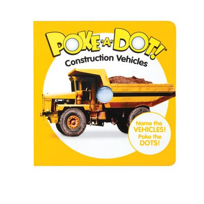 Melissa & Doug Childrens Book  Poke-a-Dot: Construction Vehicles (Board Book with Buttons to Pop)