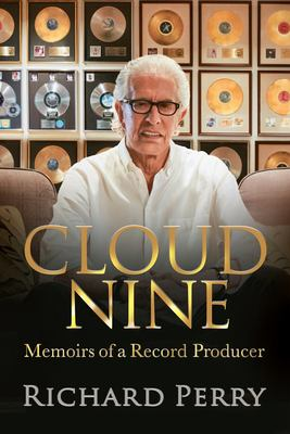 Cloud Nine: Memoirs of a Record Producer