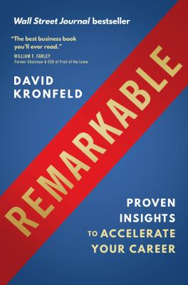 Remarkable: Proven Insights to Accelerate Your Career