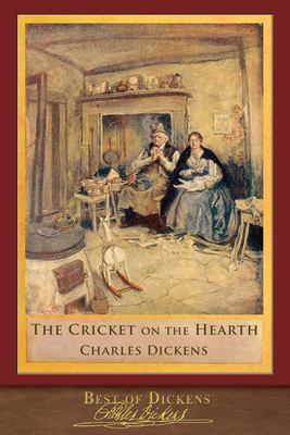 Best of Dickens: The Cricket on the Hearth (Illustrated)