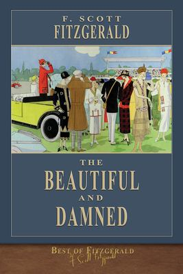 Best of Fitzgerald: The Beautiful and Damned: Illustrated