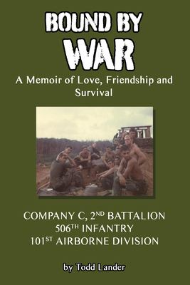 Bound by War: A Memoir of Love, Friendship and Survival