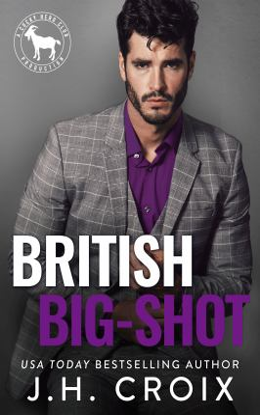 British Big Shot: A Hero Club Novel