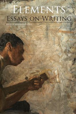 Elements: Essays on Writing