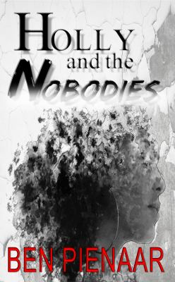 Holly and the Nobodies