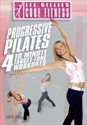 Liz Gillies Core Fitness: 4 10 Minute Target-Tone Pilates 0741952617594
