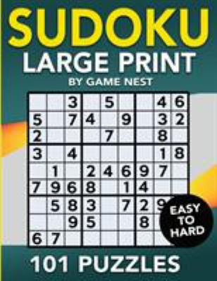 Sudoku Large Print 101 Puzzles Easy to Hard: One Puzzle Per Page - Easy, Medium, and Hard Large Print Puzzle Book For Adults (Puzzles & Games for Adul