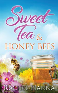Sweet Tea & Honey Bees (Sweet Tea B&B)