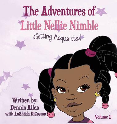 THE ADVENTURES OF LITTLE NELLIE NIMBLE