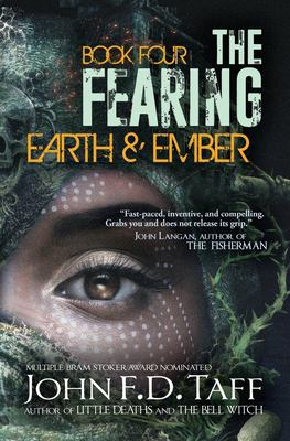 The Fearing: Book Four - Earth and Ember (The Fearing Series)