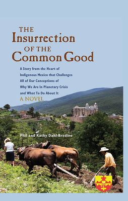 The Insurrection of the Common Good
