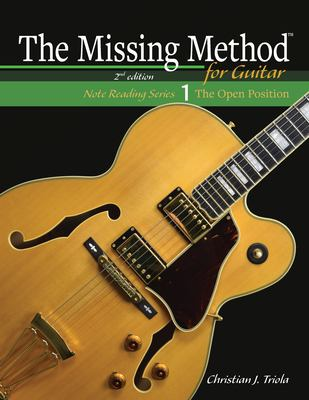 The Missing Method for Guitar (The Missing Method for Guitar Note Reading)