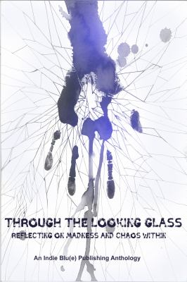 Through The Looking Glass: Reflecting on Madness and Chaos Within