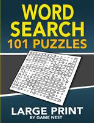 Word Search 101 Puzzles Large Print: Fun & Challenging Puzzle Games for Adults and Kids (8.5 x 11 Large Print)