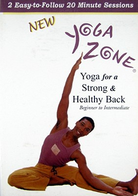 Yoga Zone-Yoga for a Strong & Healthy Back