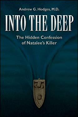 Into the Deep: The Hidden Confession of Natalee's Killer 9781961725539