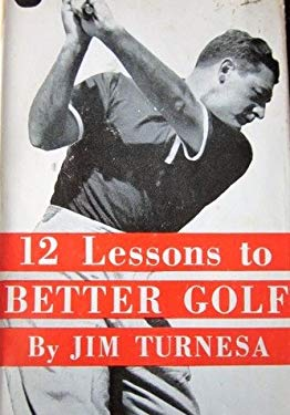 12 lessons to better golf