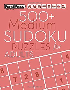 500+ Medium Sudoku Puzzles for Adults: Sudoku Puzzle Books Medium (with answers)
