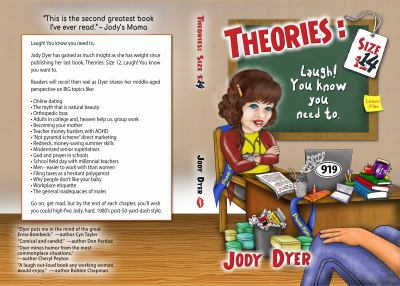 Theories Size 14: Laugh! You Know You Need To
