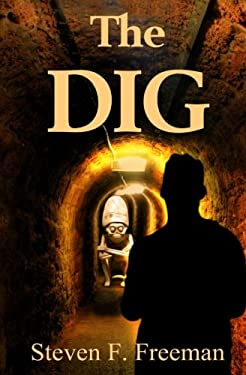 The Dig (The Blackwell Files) (Volume 9)