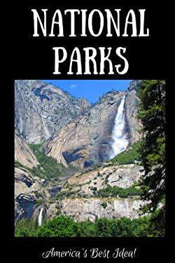 National Parks - America's Best Idea: Adventure Journal - Yosemite Falls