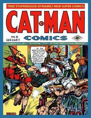 Cat-Man Comics #6