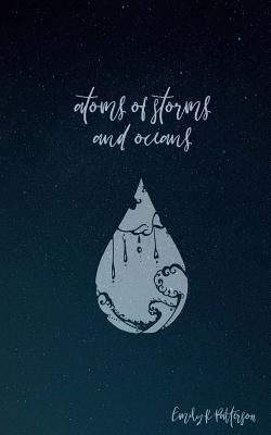 atoms of storms and oceans