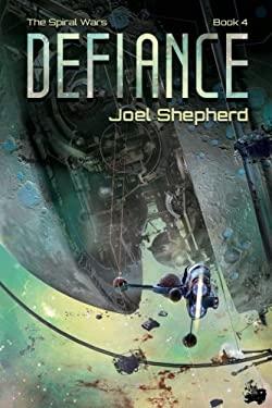 Defiance (The Spiral Wars) (Volume 4)
