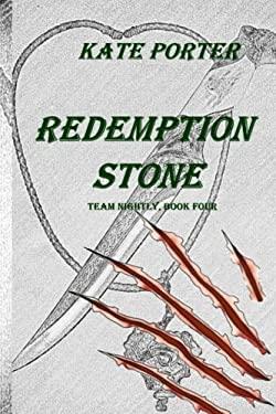 Redemption Stone: Team Nightly, Book Four (Volume 4)