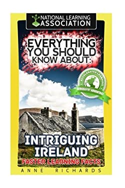 Everything You Should Know About: Intriguing Ireland Faster Learning Facts