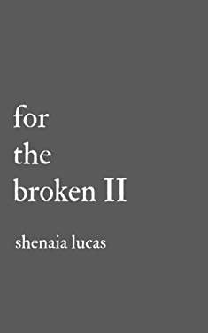 For The Broken II