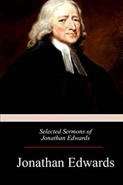 Selected Sermons of Jonathan Edwards