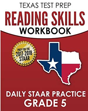 TEXAS TEST PREP Reading Skills Workbook Daily STAAR Practice Grade 5: Preparation for the STAAR Reading Assessment