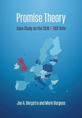 Promise Theory: Case Study on the 2016 Brexit Vote (Volume 2)